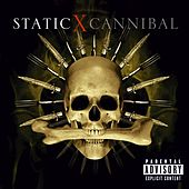 Cannibal by Static-X