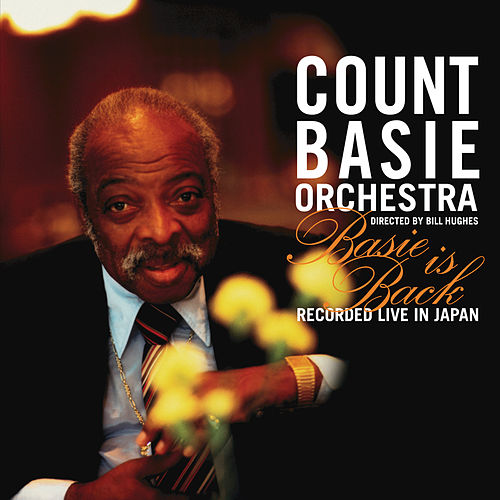 Basie Is Back by Count Basie
