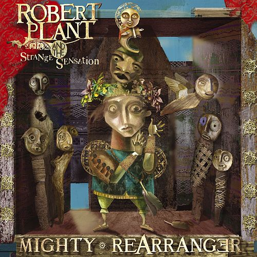 Mighty Rearranger by Robert Plant