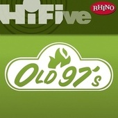 Rhino Hi-Five: Old 97's by Old 97's