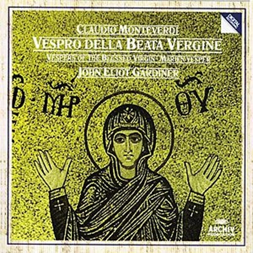 Monteverdi: Vespers of the Blessed Virgin by Various Artists