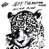 JEFF the Brotherhood / Sisters Split by Jeff the Brotherhood