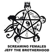 JEFF the Brotherhood / Screaming Females Split by JEFF The Brotherhood