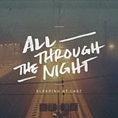 All Through the Night by Sleeping At Last