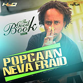 Neva Fraid - Single by Popcaan