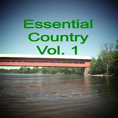 Essential Country, Vol. 1 by Various Artists