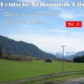 Deutsche Volksmusik Hits - Bayern, wie bist du schön: Blasmusik & Polkas, Vol. 3 by Various Artists