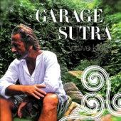 Garage Sutra by Steve Kilbey