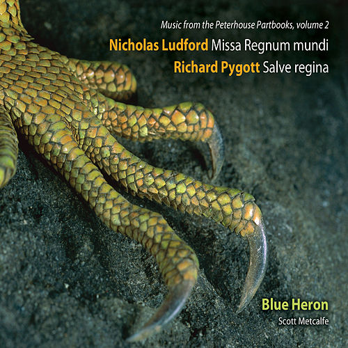 Music from the Peterhouse Partbooks, Vol. 2 by Blue Heron