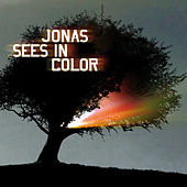 Jonas Sees In Color by Jonas Sees In Color