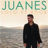 Loco De Amor by Juanes