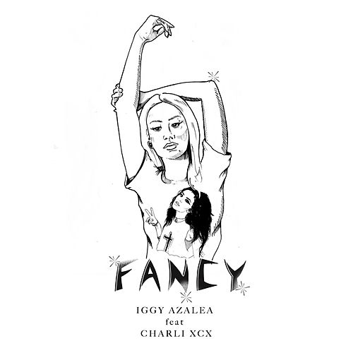 Fancy by Iggy Azalea