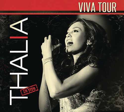 Thalía 'Viva Tour' (En Vivo) by Thalía