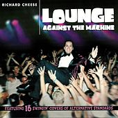 Lounge Against The Machine by Richard Cheese