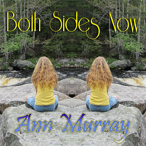 Both Sides Now by Ann Murray