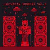 Jahtarian Dubbers, Vol. 2 by Various Artists