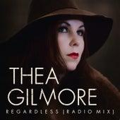 Regardless (Radio Mix) by Thea Gilmore
