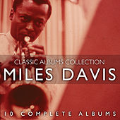 The Classic Albums Collection by Miles Davis