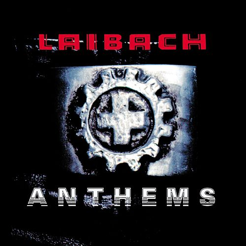 Anthems by Laibach