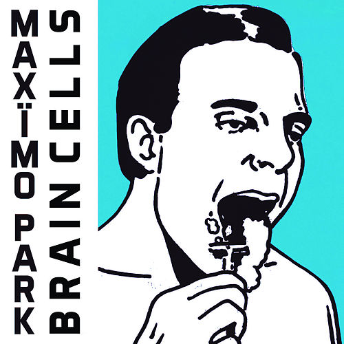 Brain Cells by Maximo Park