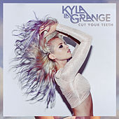 Cut Your Teeth (Kygo Remix) by Kyla La Grange