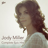 Complete Epic Hits by Jody Miller