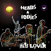 Hey Lover by The Heads (American)