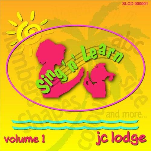 Sing 'n' learn, Vol. 1 by J.C. Lodge