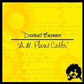 A.M. Phone Calls by Durand Bernarr