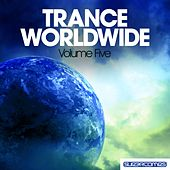 Trance Worldwide Vol. Five - EP by Various Artists