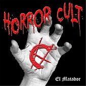 El Matador by Horror Cult
