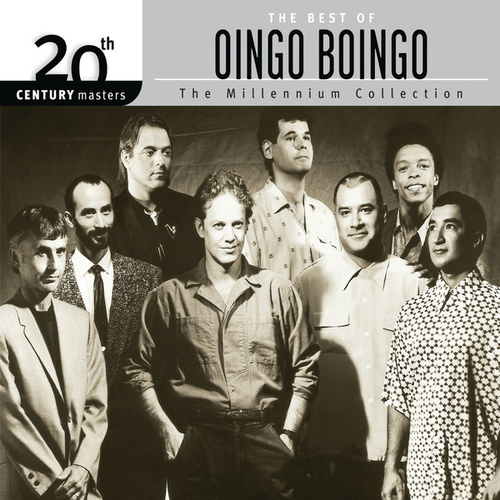 The Best Of Oingo Boingo 20th Century Masters The Millennium Collection by Oingo Boingo