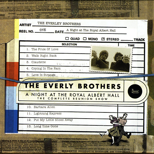 A Night At The Royal Albert Hall: The Complete Reunion Show by The Everly Brothers