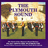 The Plymouth Sound by Captain JR Perkins The Band Of Her Majesty's Royal Marines