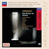 Korngold: Das Wunder der Heliane by Various Artists
