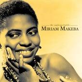 The Unforgettable by Miriam Makeba