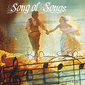 Song of Songs by Kirk Dearman