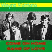 Come on Home by Wayne Fontana