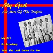 My Girl and More of the Drifters by The Drifters