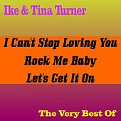 Ike & Tina Turner - The Very Best Of by Ike and Tina Turner