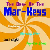 The Best of the Mar-Keys by The Mar-Keys