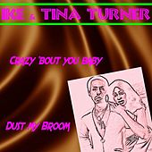 Crazy 'Bout You Baby by Ike and Tina Turner