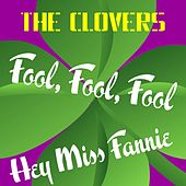 Fool, Fool, Fool by The Clovers