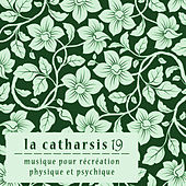 La Catharsis - dix-neuvième Édition by Various Artists