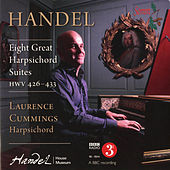 Handel: 8 Great Suites for Solo Harpsichord (HWV 426-433) by Laurence Cummings