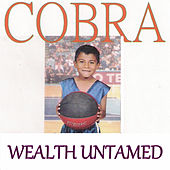 Wealth Untamed von Cobra