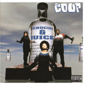 Genocide & Juice by The Coup