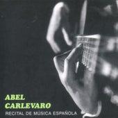 Recital de Música Española by Abel Carlevaro