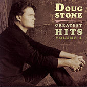 Greatest Hits Volume One by Doug Stone
