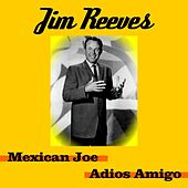 Mexican Joe by Jim Reeves